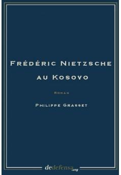 Philippe Grasset et le Kosovo: notes sur le dernier roman du maître es-apocalypsestylistique