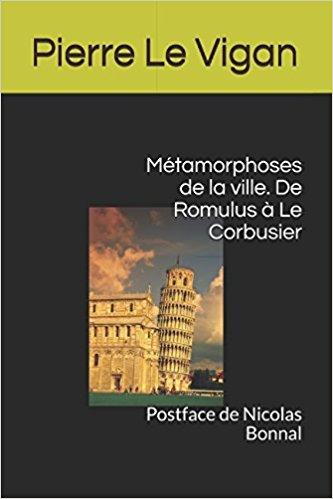 Présentation du livre de Pierre Le Vigan sur la ville et l'urbanisme