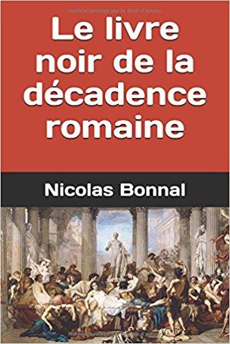 Nicolas Bonnal, un peu de Sénèque!