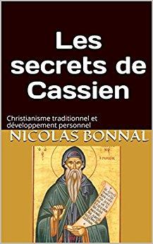 Saint Paul et saint Cassien contre paresse et dépression (extraits de notrelivre)